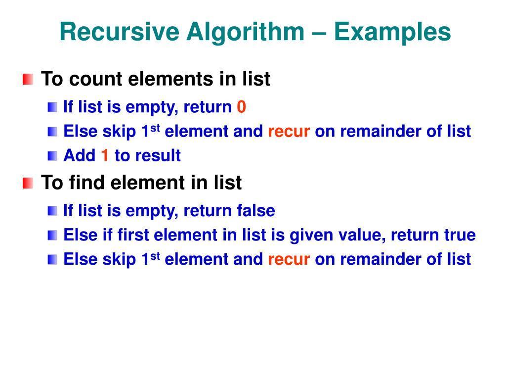 Recursive Algorithm – Examples