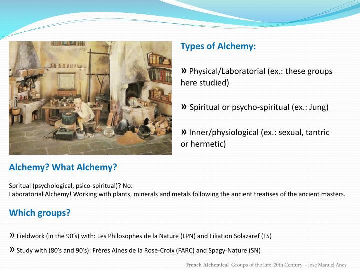 Types of Alchemy: