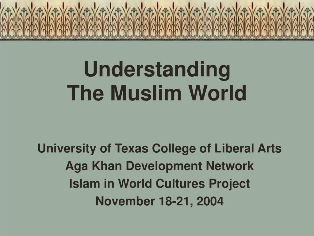 understanding the muslim world l.