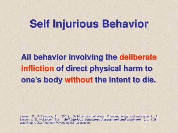 Self injurious behavior