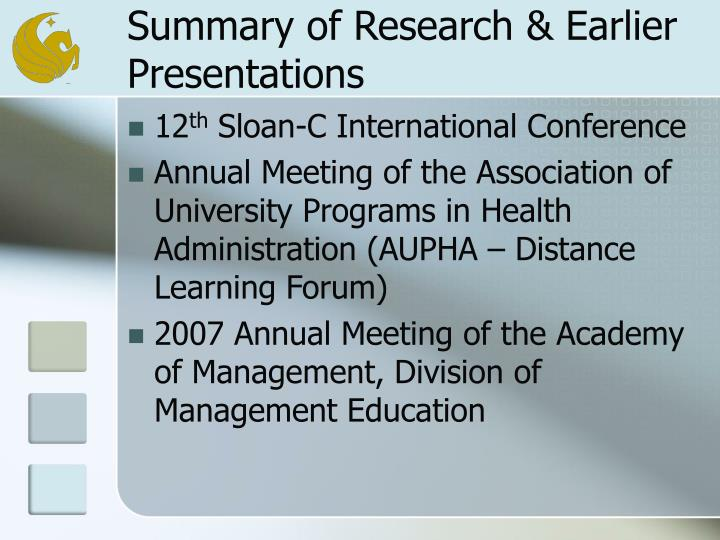 Summary of research earlier presentations