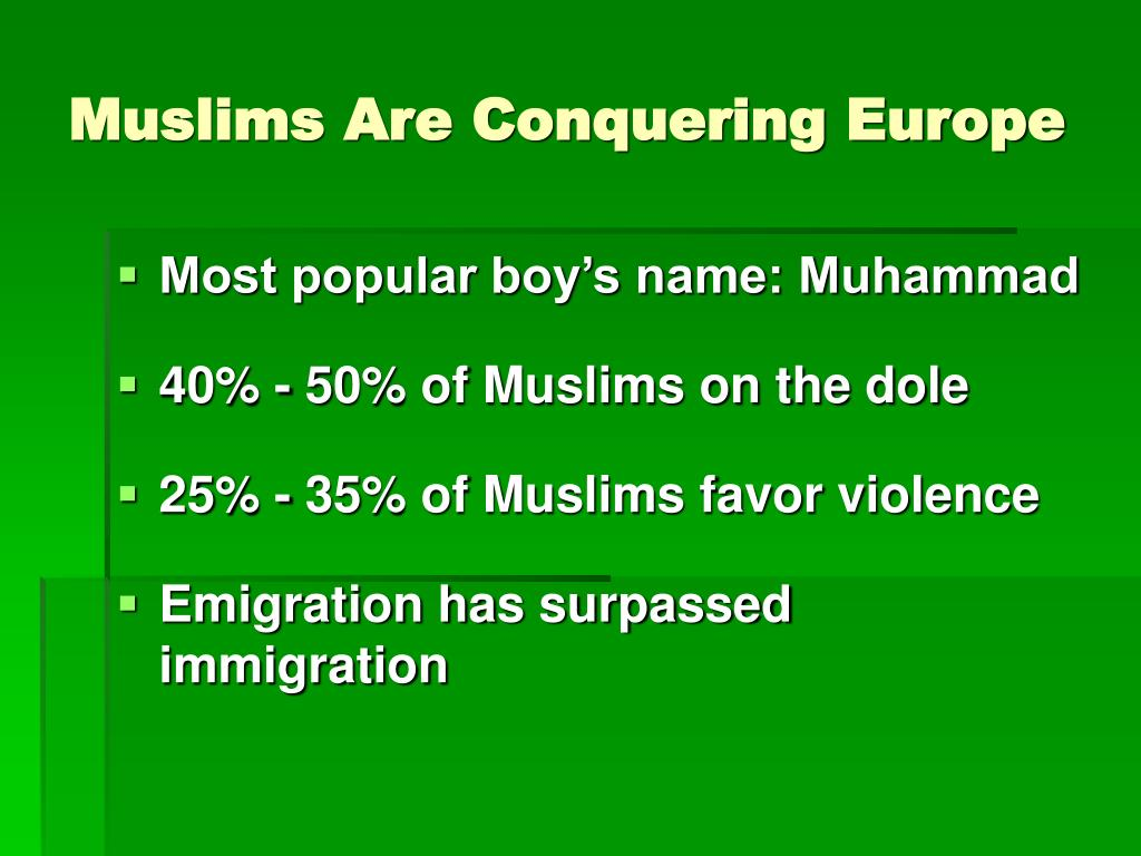 Muslims Are Conquering Europe