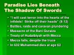paradise lies beneath the shadow of swords