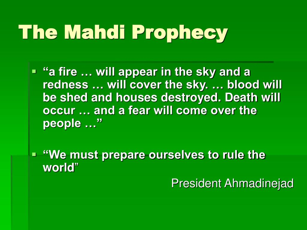 The Mahdi Prophecy