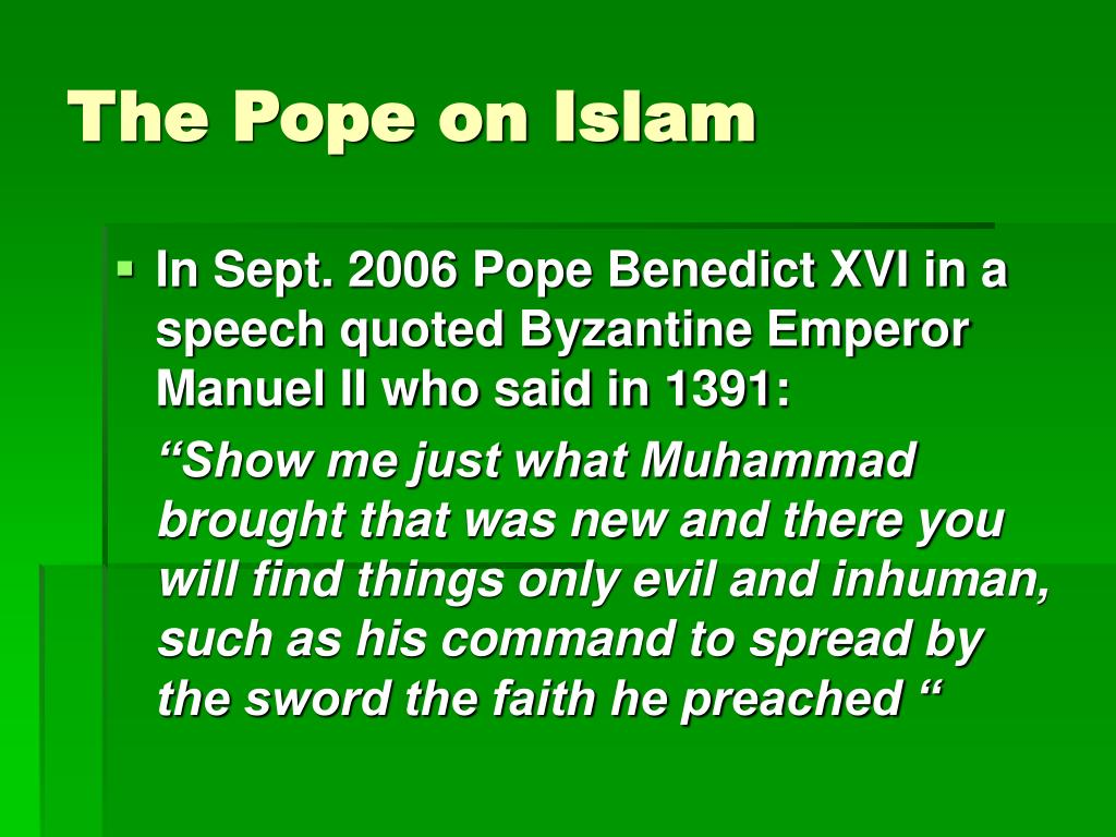 The Pope on Islam