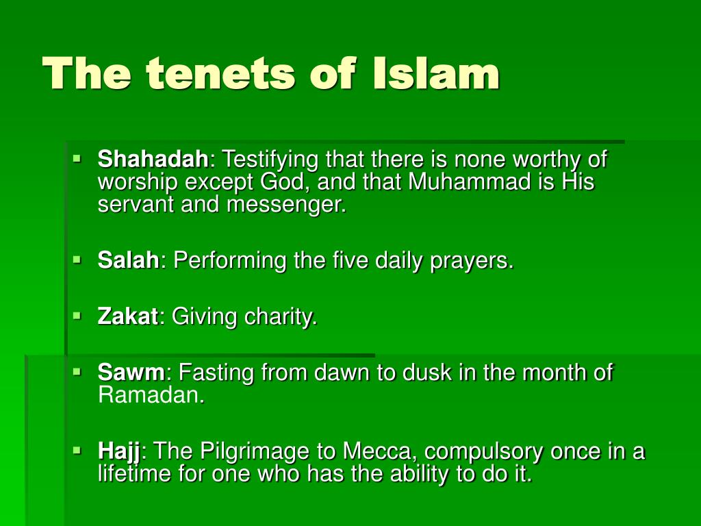The tenets of Islam