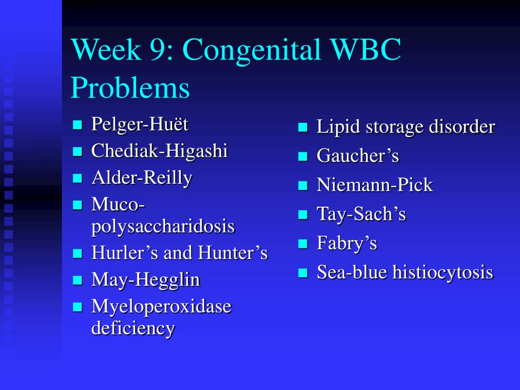 week 9 congenital wbc problems l.