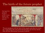 the birth of the future prophet