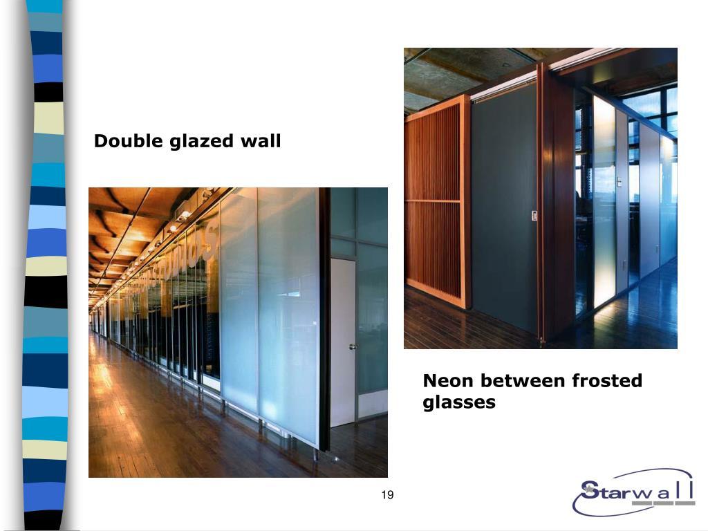 Double glazed wall