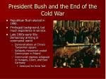 president bush and the end of the cold war