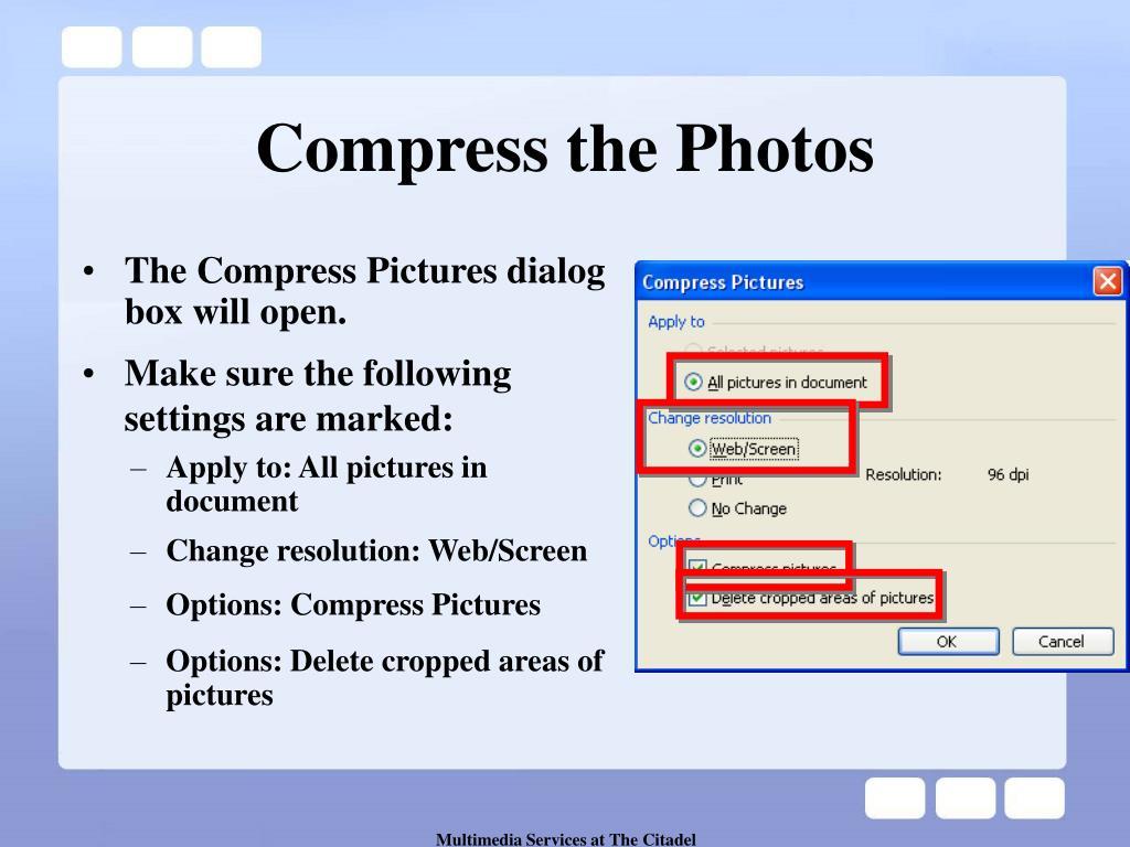 Compress the Photos