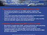 why is 3rd of three ones least developed challenges for nat l hiv m e systems