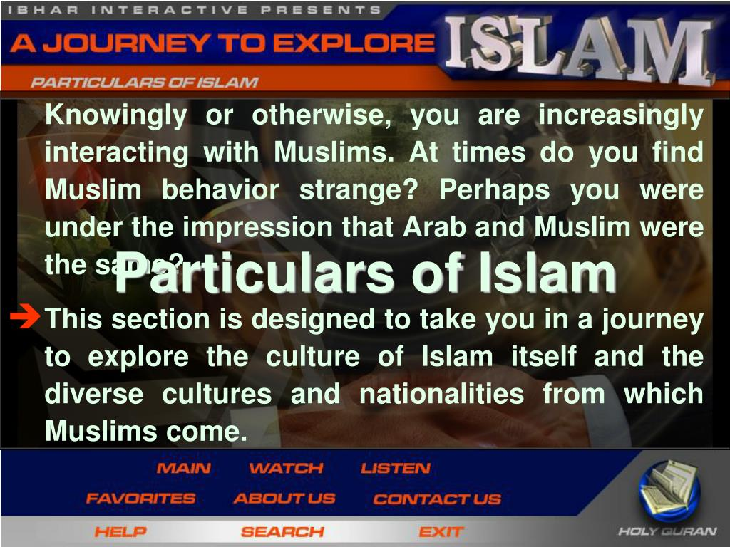 Knowingly or otherwise, you are increasingly interacting with Muslims. At times do you find Muslim behavior strange? Perhaps you were under the impression that Arab and Muslim were the same?