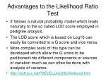 advantages to the likelihood ratio test