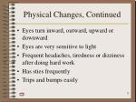 physical changes continued