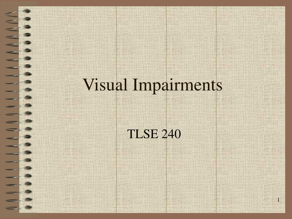 visual impairments l.