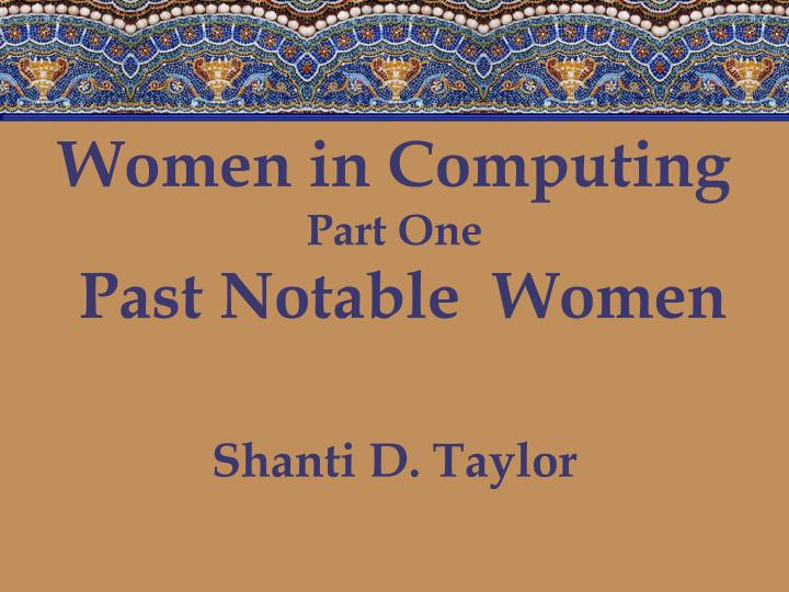 Women in computing part one past notable women