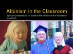 albinism in the classroom