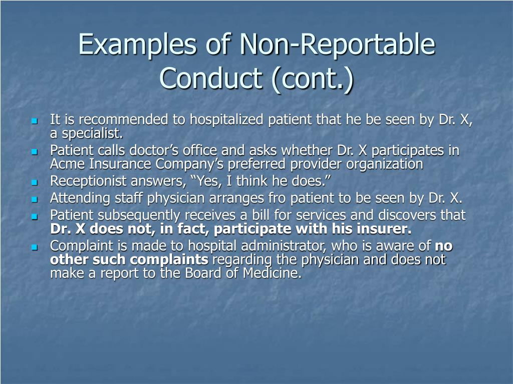 Examples of Non-Reportable Conduct (cont.)