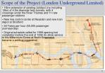 scope of the project london underground limited