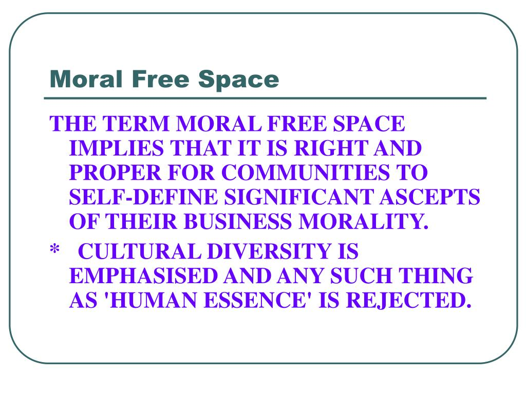 moral free space l.
