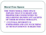 moral free space