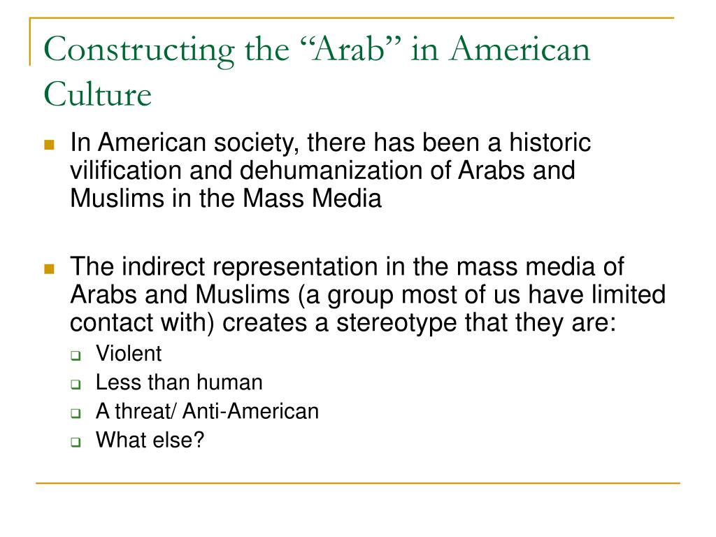 """Constructing the """"Arab"""" in American Culture"""