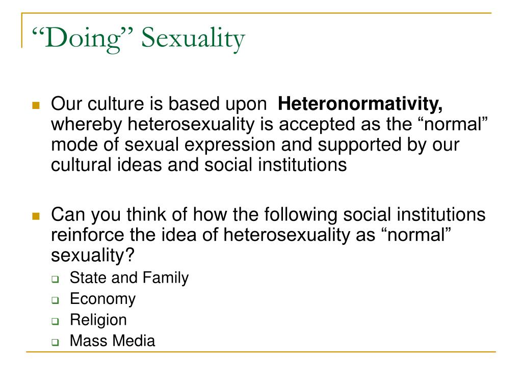 """""""Doing"""" Sexuality"""