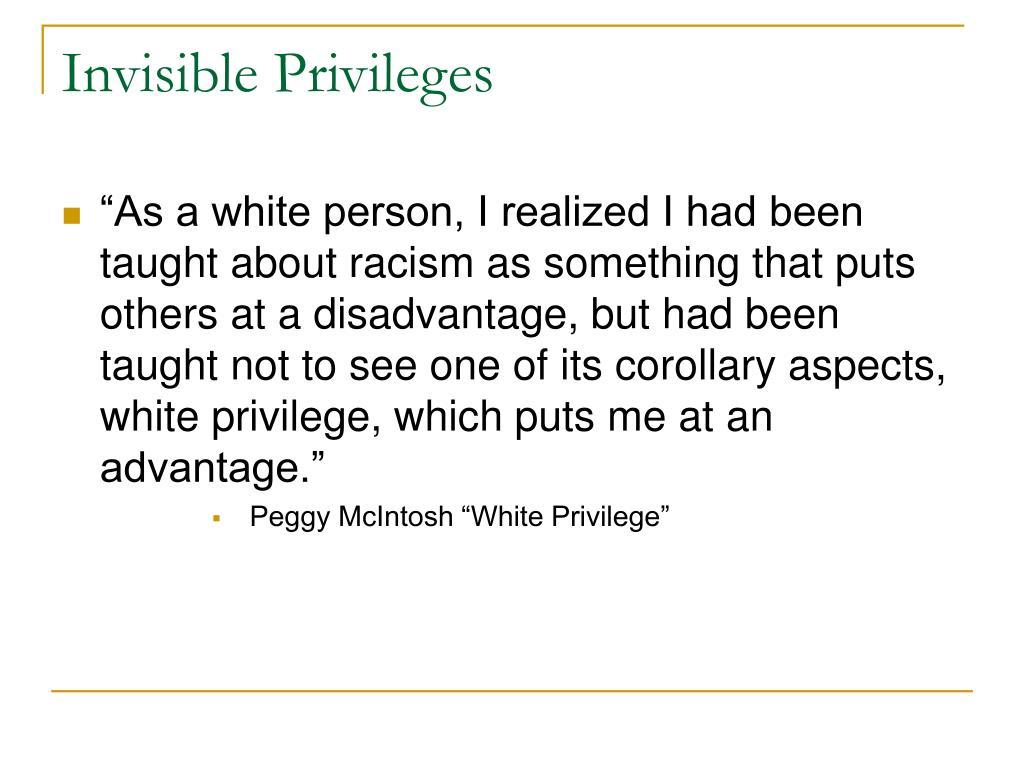 Invisible Privileges