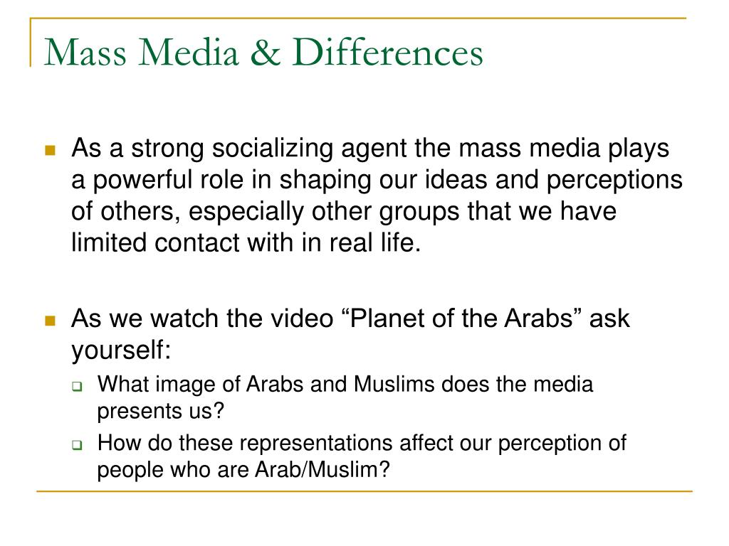 Mass Media & Differences