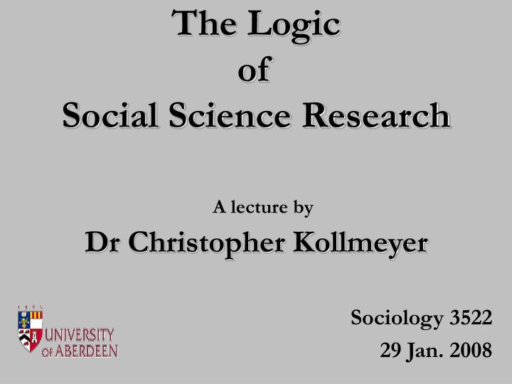 the logic of social science research n.