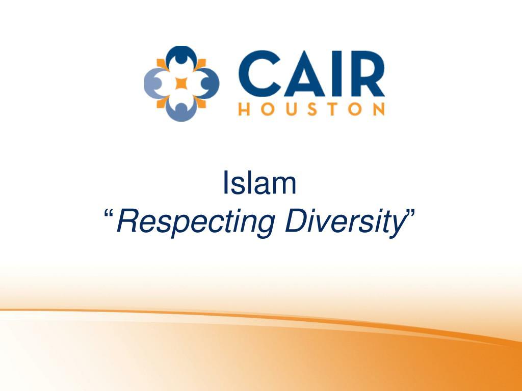 islam respecting diversity l.
