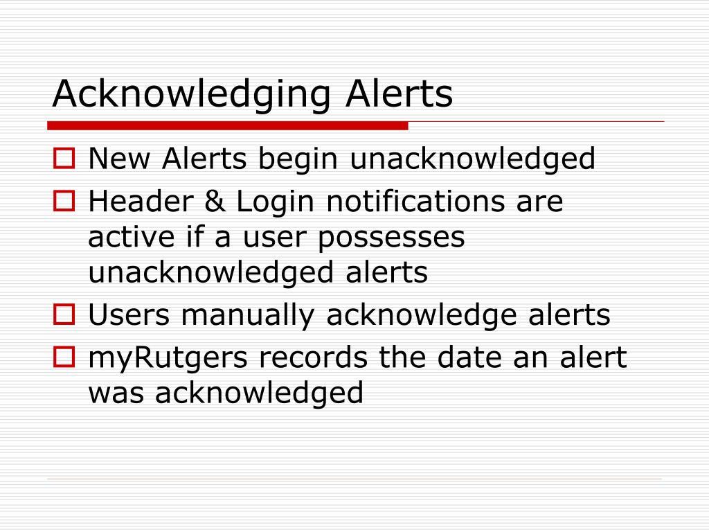 Acknowledging Alerts
