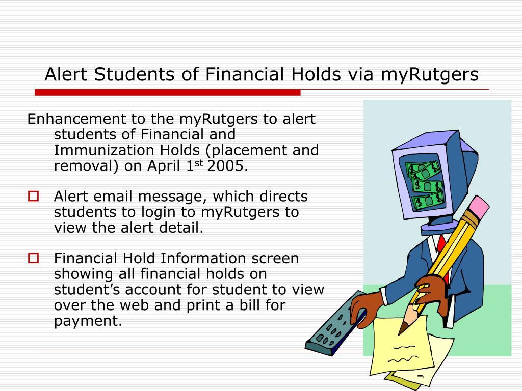Alert Students of Financial Holds via myRutgers