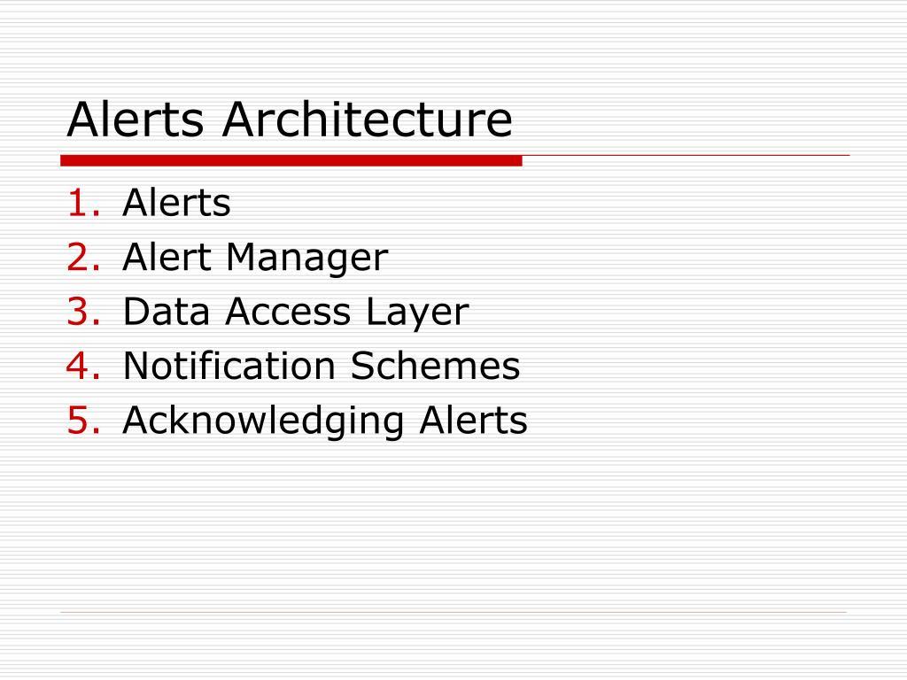 Alerts Architecture