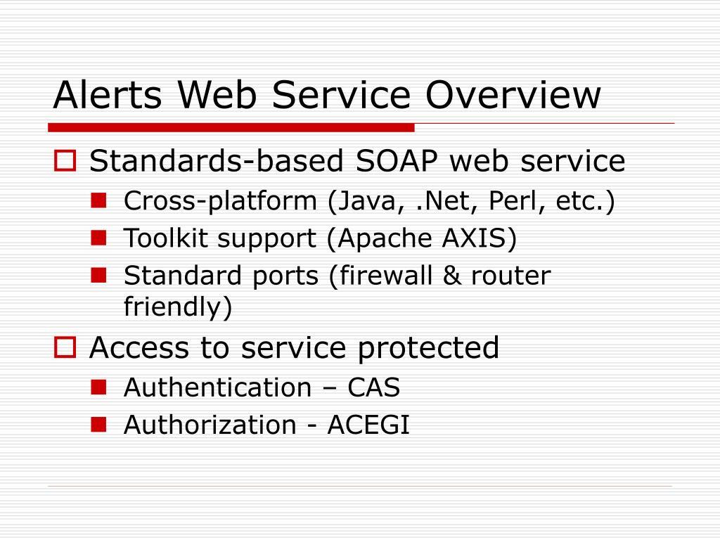 Alerts Web Service Overview