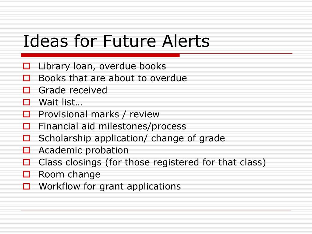 Ideas for Future Alerts