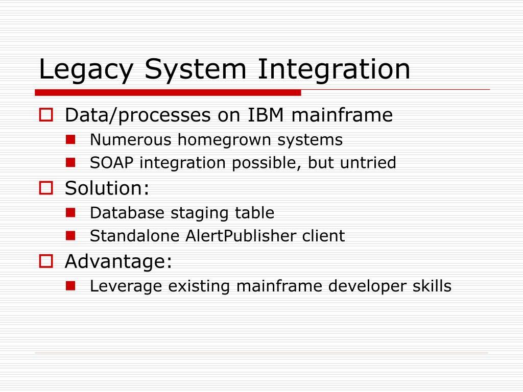 Legacy System Integration