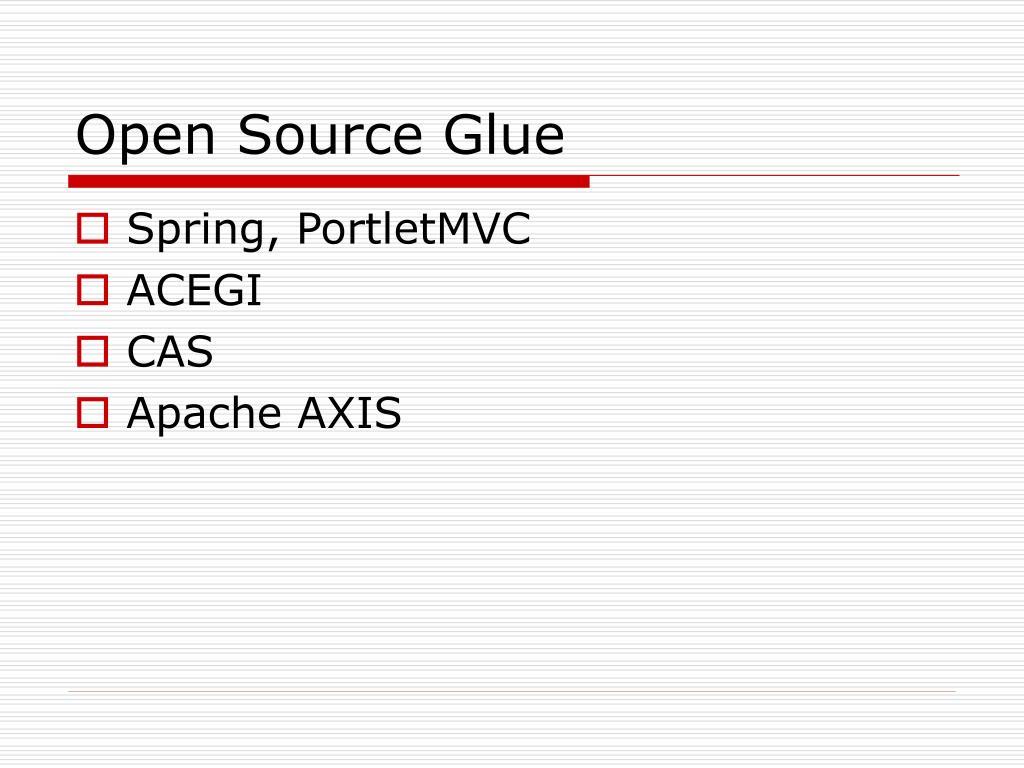 Open Source Glue