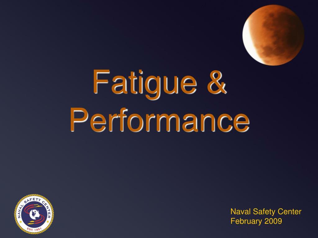 fatigue performance l.