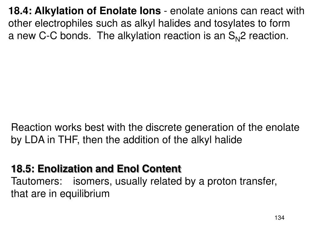 18.4: Alkylation of Enolate Ions
