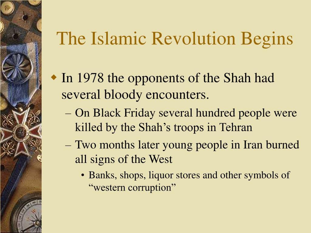 The Islamic Revolution Begins