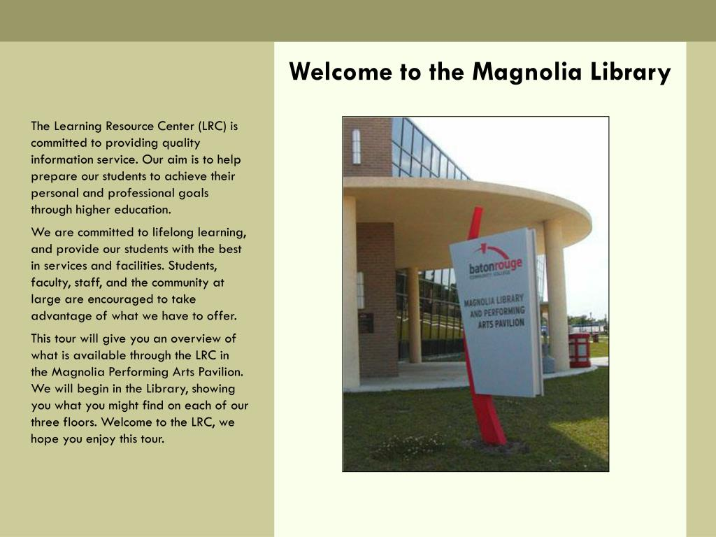 welcome to the magnolia library l.