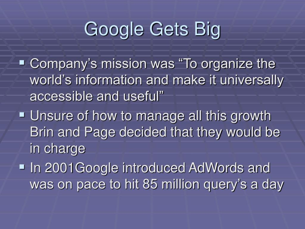 Google Gets Big