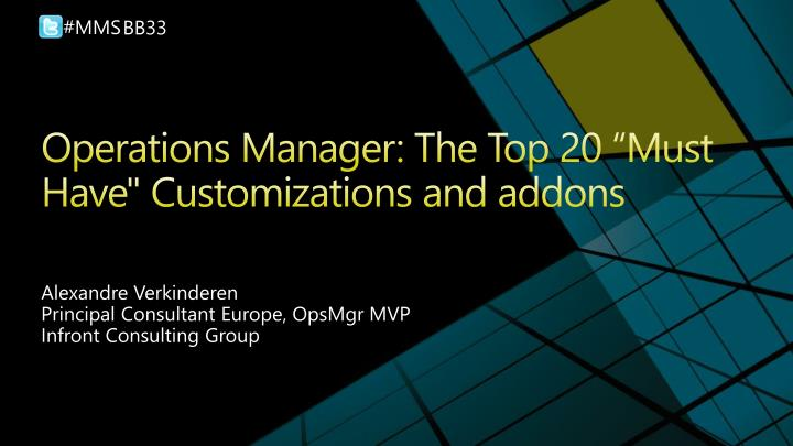 operations manager the top 20 must have customizations and addons n.