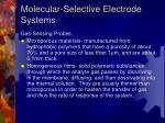 molecular selective electrode systems
