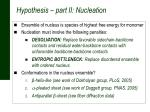 hypothesis part ii nucleation