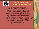 outsourcing food beverage8