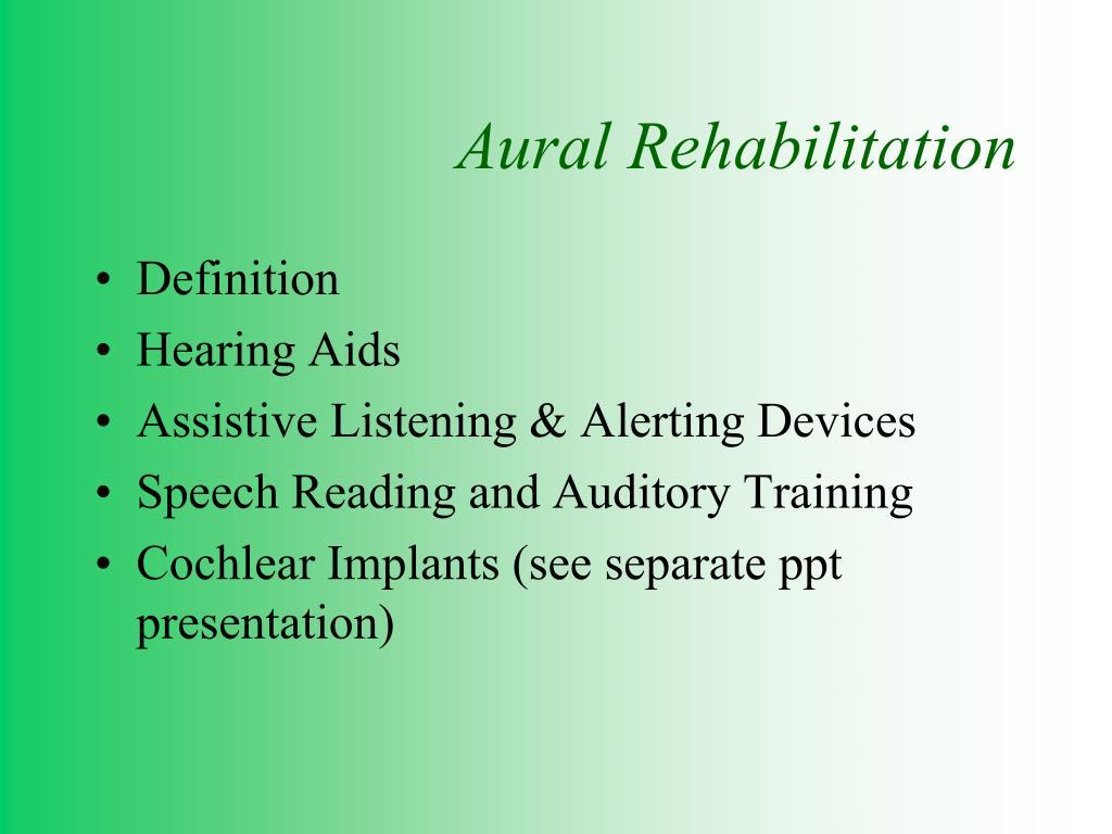 ppt - aural rehabilitation powerpoint presentation - id:151293