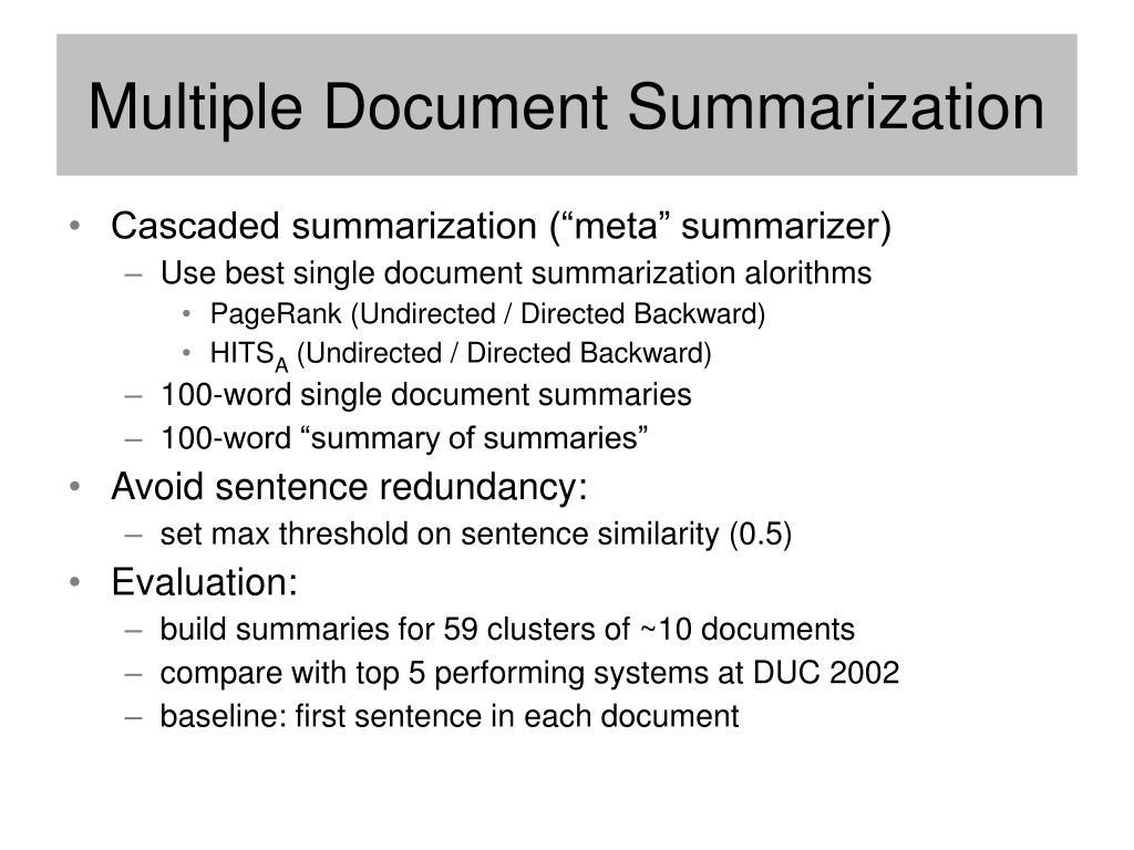Multiple Document Summarization